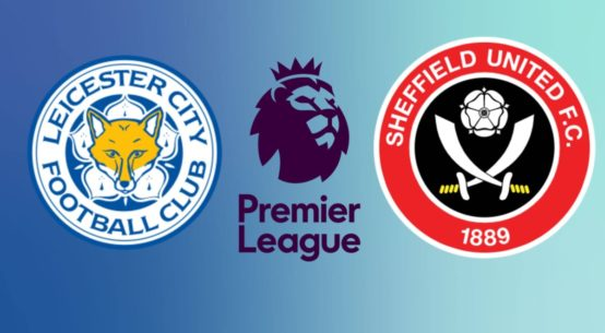 Leicester City vs. Sheffield United